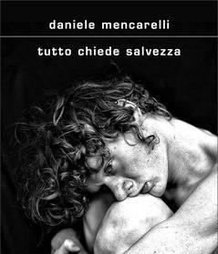 Tutto chiede salvezza di Daniele Mencarelli